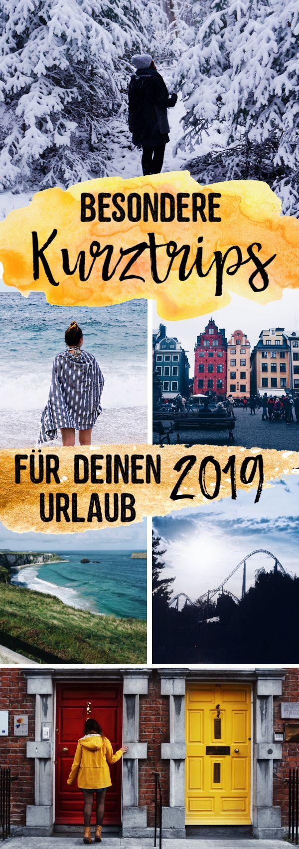 Besondere Kurztrips für deinen Urlaub 2019