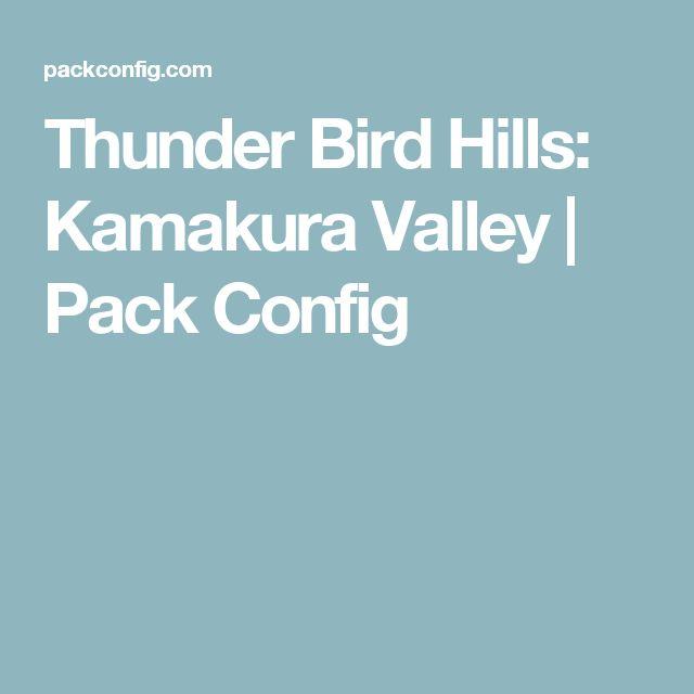 Thunder Bird Hills: Kamakura Valley   Pack Config