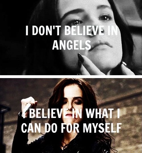 """You have a guardian angel."" - ""I don't believe in angels,"" I told him. ""I believe in what I can do for myself."""