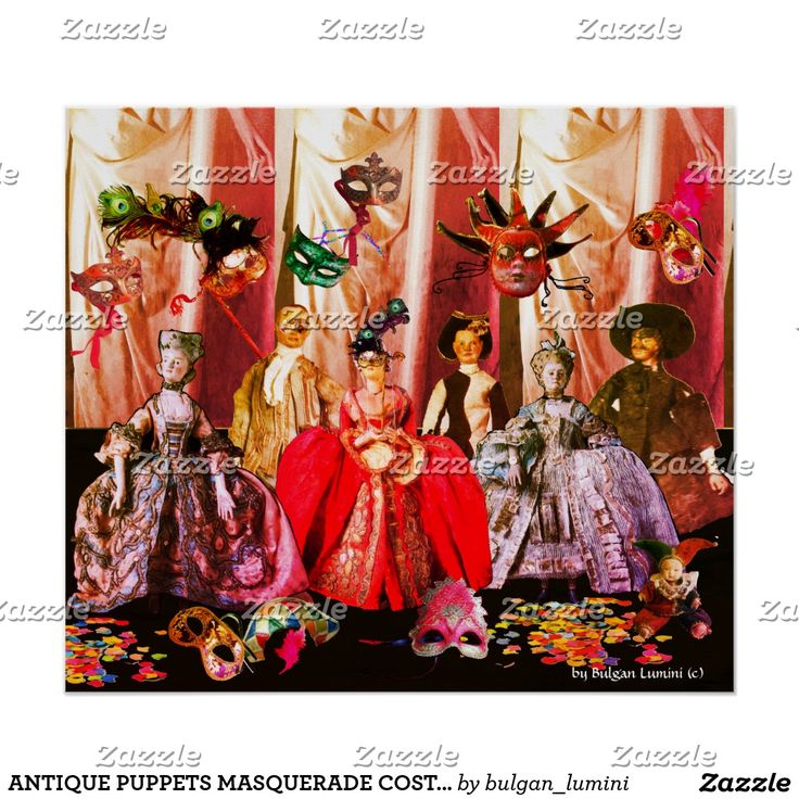 ANTIQUE ITALIAN PUPPETS MASQUERADE COSTUME PARTY POSTER #theater #puppetshow #carnival #mardigras #venice #doll #art