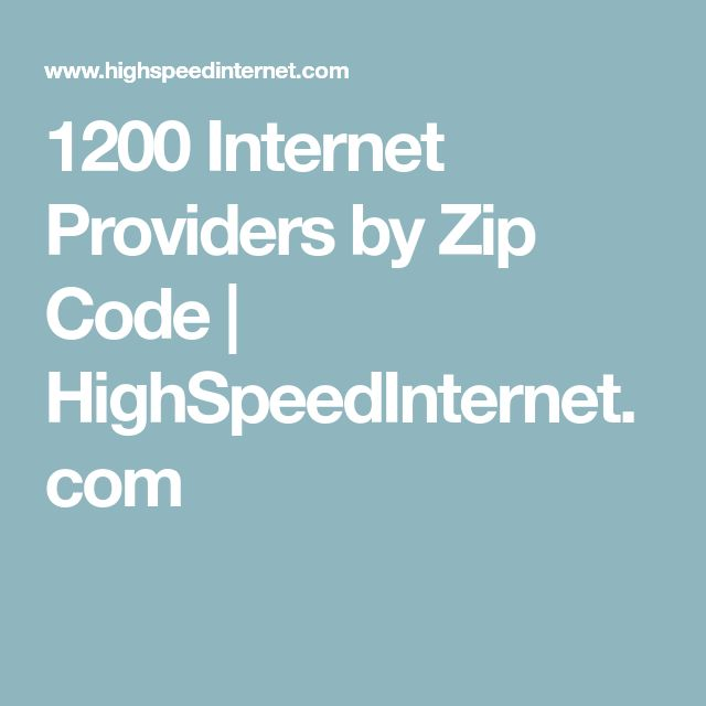 1200 Internet Providers by Zip Code | HighSpeedInternet ...