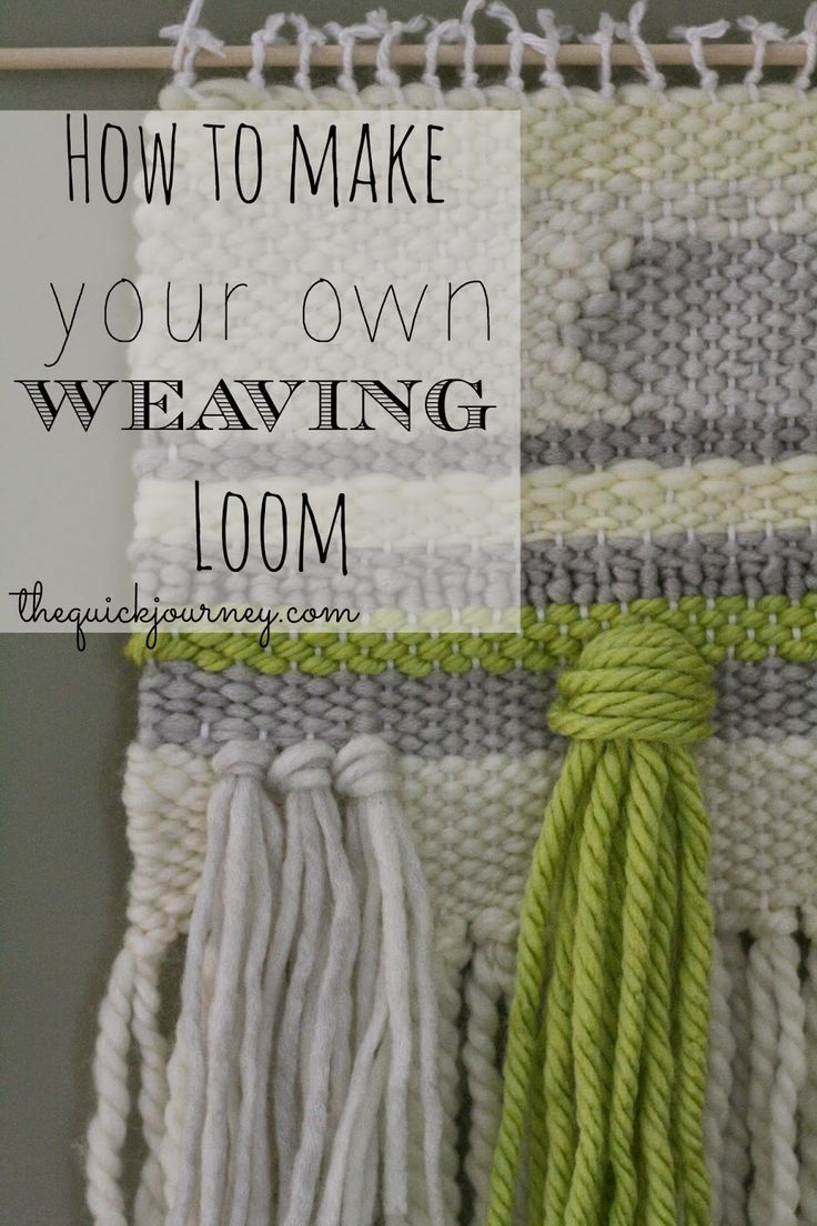 how to make a Weaving Loom...