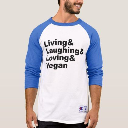 Living and Laughing and Loving and Vegan (blk) T-Shirt - mens sportswear fitness apparel sports men healthy life