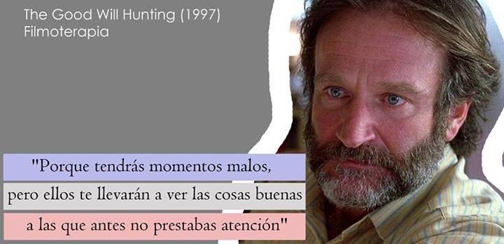 Frases de cine inspiradoras,Robin Williams (Filmoterapia)