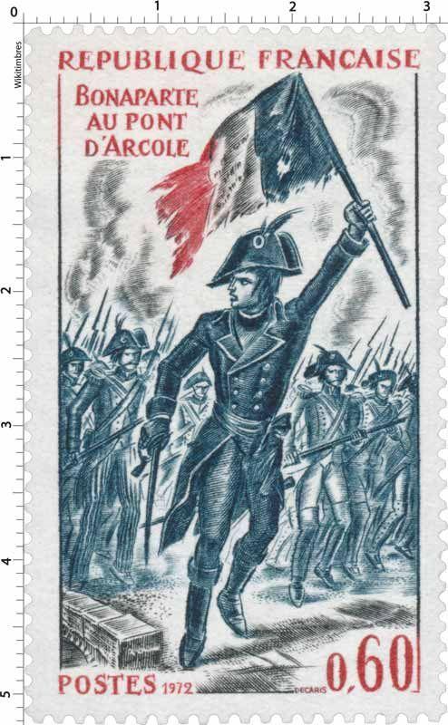 Timbre 1972 BONAPARTE AU PONT D'ARCOLE | WikiTimbres