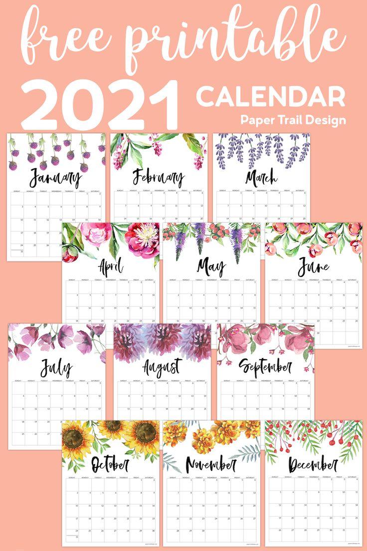 Free Printable Calendar 2021 - Floral | Paper Trail Design ...