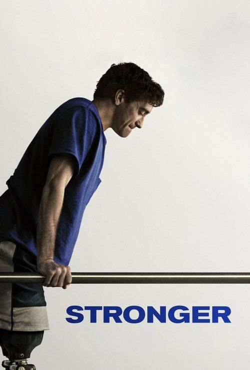 Stronger (2017) Full Movie Streaming HD