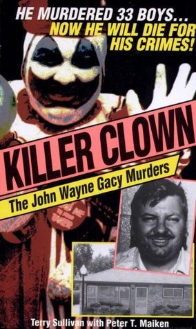 Killer Clown: The John Wayne Gacy Murders