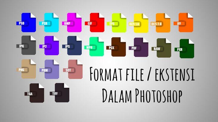 Fungsi Format / Ekstensi File Dalam Photoshop | Fojo Design