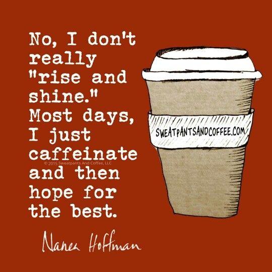 Stay caffeinated, my friends