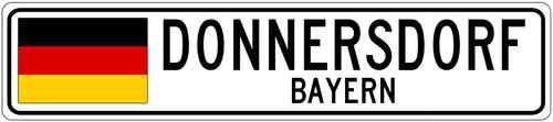 Donnersdorf Bayern Germany Flag Aluminum City Sign | eBay