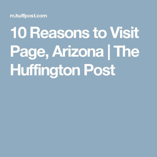 10 Reasons to Visit Page, Arizona | The Huffington Post