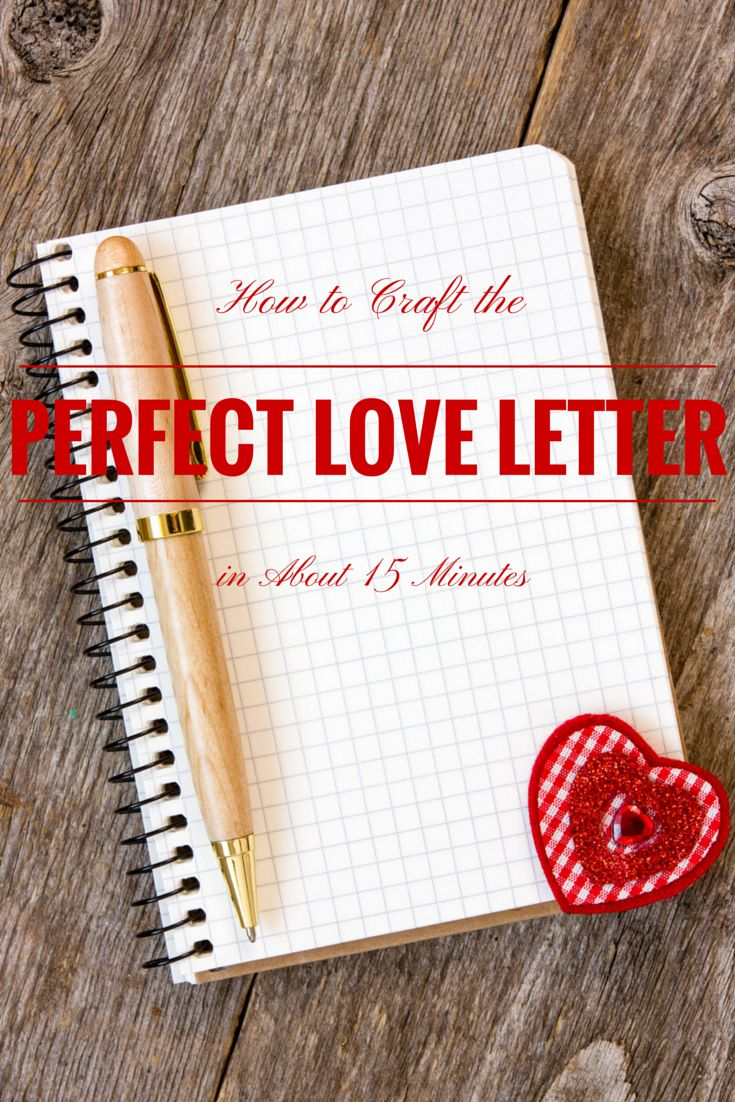 Love Letters, Love Letters to Your Husband, Love Letters Ideas, Love Letters to Your Wife - How to Craft the Perfect Love Letter (in about 15 minutes)