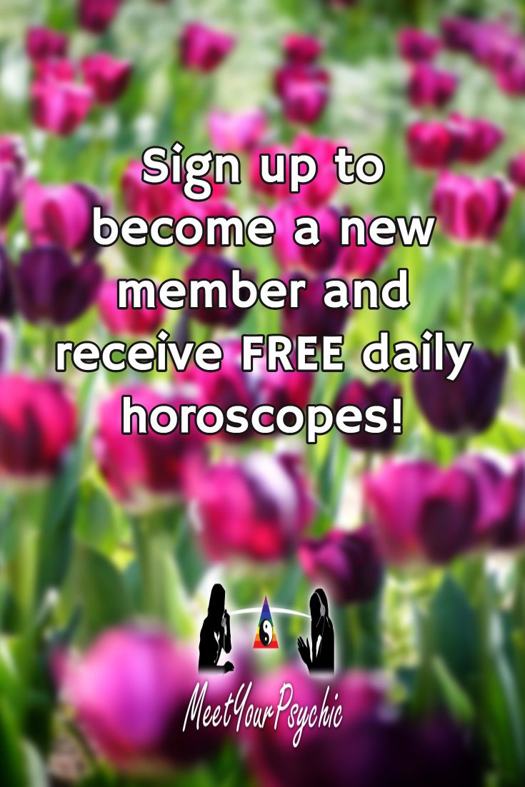 Sign up to become a new member and receive FREE daily horoscopes! Psychic Phone Reading 18779877792 #psychic #love #follow #nature #beautiful #meetyourpsychic https://meetyourpsychic.com/welcome1