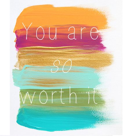 You are so worth it...don't ever forget it! :): Words Of Wisdom, Remember This, Life, Gym Motivation, Fit Diet, Worth It, Love Quotes, Fit Motivation, Self Esteem