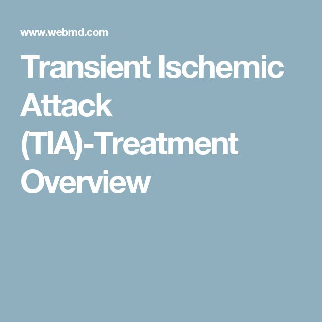 Transient Ischemic Attack (TIA)-Treatment Overview