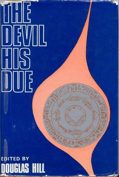 First edition. A near fine book in good+ dustjacket. Book is fine except for a slight knock to bottom of spine. Jacket is worn, grubby and price-clipped. An anthology of science fiction works on the Devil.