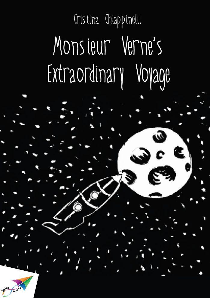 Monsieur Verne's Extraordinary Voyage, Cristina Chiappinelli, Translation from Italian: Kyriaki Griva, Saita publications, August 2013, ISBN: 978-618-5040-17-8 Free download at: http://www.saitabooks.eu/2013/08/ebook.38.html