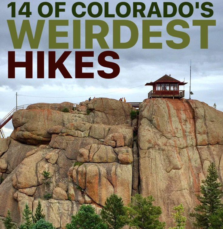 14 of Colorado's Weirdest Hikes