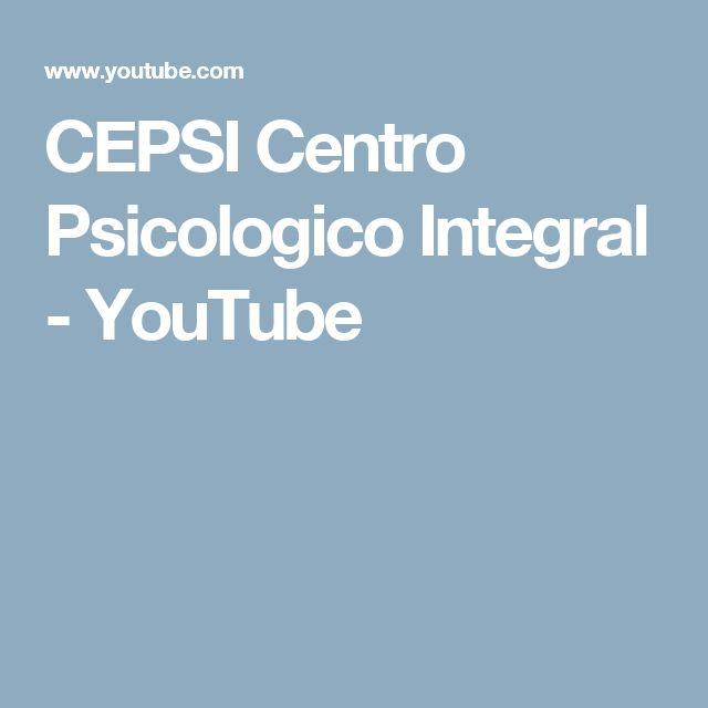 CEPSI Centro Psicologico Integral  - YouTube