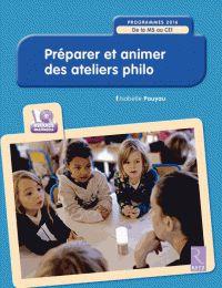 Isabelle Pouyau - Préparer et animer des ateliers philo - De la MS au CE1. 1 Cédérom https://hip.univ-orleans.fr/ipac20/ipac.jsp?session=CM755920D1046.2564&profile=scd&source=~!la_source&view=subscriptionsummary&uri=full=3100001~!597075~!0&ri=7&aspect=subtab48&menu=search&ipp=25&spp=20&staffonly=&term=Pr%C3%A9parer+et+animer+des+ateliers+philo+-+De+la+MS+au+CE1&index=.GK&uindex=&aspect=subtab48&menu=search&ri=7