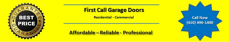 First Call Garage Doors is a Maryland Garage Door Repair and installation company. Affordable, reliable and guaranteed service.: Garage Door Repair, Call Garage, Garage Doors, Maryland Garage