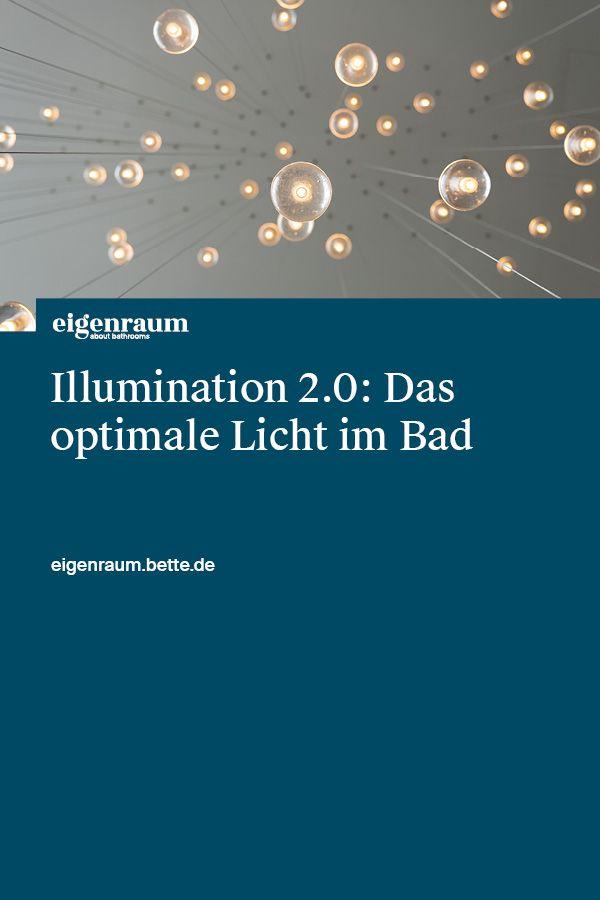 Wie Viel Licht Ist Optimal Um Sich Im Bad Wohl Zu Fuhlen Und Wie Spart Man Dabei Energie In Diesem Artikel Findest Du Badezimmer Licht Licht Badbeleuchtung