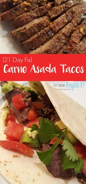 Carne Asada Tacos | Steak Marinade | Grill Food | Taco Tuesday | 21 Day Fix | Clean Eats | Healthy Dinner | Healthy LIfestyle | Delicious and Easy | FitMomAngelaD.com