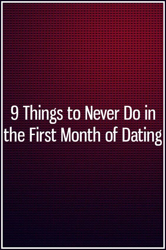 First month of dating
