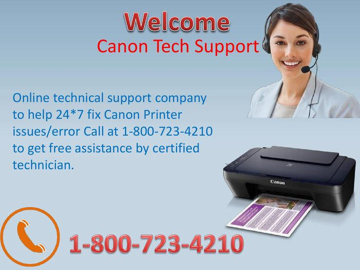 Canon printer technical support help 1 800 723 4210  We provide technical support for canon printer.We have highly skilled and certified technicians. We are opened 24/7.  1-800-723-4210