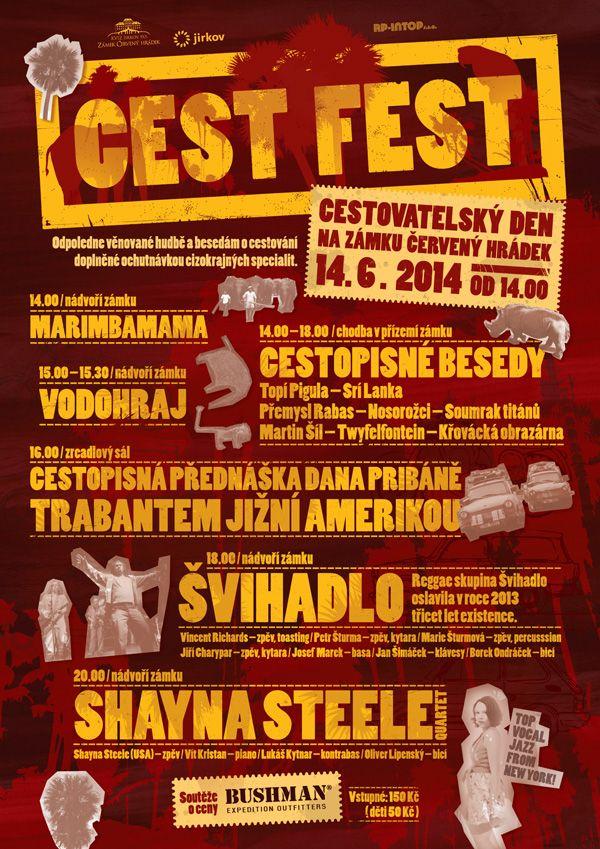 Cestovatelský den Cest Fest na zámku Červený Hrádek v Jirkově. Partnerem akce je BUSHMAN. Bude se besedovat, vystoupí například Švihadlo a proběhne i ochutnávka cizokrajných specialit