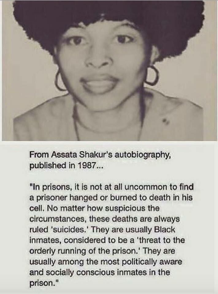 How they get rid of the 'problem'.  Assata Shakur on suicides of incarcerated black Americans.