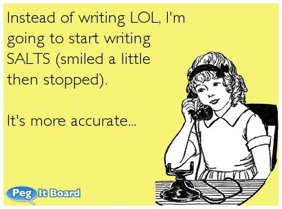 LOL.. It's rare to catch me LOL, and therefore I never write it.. That would be a lie. I hate lying | quotes 0 | Pinterest | Funny comedy, Ecards and Wordpress