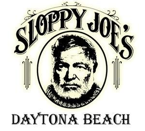 Sloppy Joe's Restaurant Daytona Beach. We were soooo Excited to stumble upon this place. We were in Key West and LOVED it!!!Thought it was the only one!!!We had a good time, but key west was BETTER!!