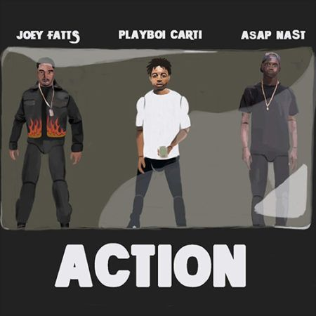 Joey Fatts ft. A$AP NAST & Playboi Carti – Action