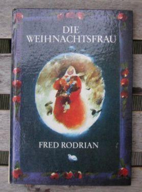 DDR Kinderbuch: Die Weihnachtsfrau (Fred Rodrian)