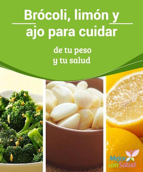 Brócoli, limón y ajo para cuidar de tu peso y tu salud  La sencilla idea de combinar brócoli, limón y ajo va a hacer que cuidemos de nuestra salud y que tengamos una de las dietas reductoras más ricas en nutrientes que puedas conocer.