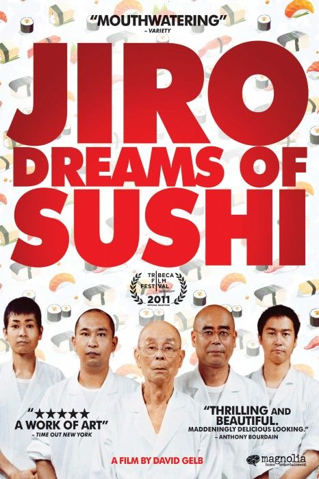 Jiro Dreams of Sushi. Incredible film. A must watch. Exquisite.