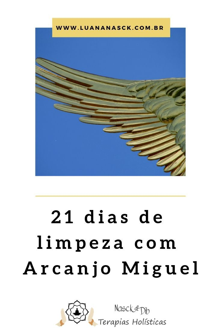 Limpeza Espiritual 21 Dias Oracao Do Arcanjo Miguel Em 2020