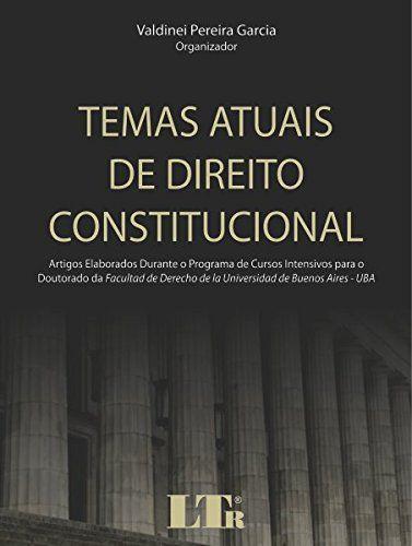 Saiba Mais -  Temas Atuais de Direito Constitucional (Portuguese Edition)  #Aprovado