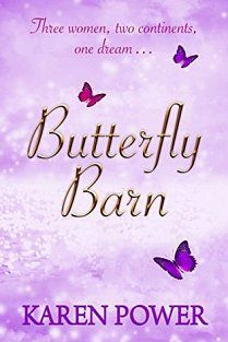 Butterfly Barn by Karen Power. Review from www.thetbrpile.com: This is an ambitious first novel that is an emotional but in many ways an uplifting read. There are strong themes of friendship, hope and love (not just of the romantic kind) and an ending that will leave you wanting more. http://www.karenpowerauthor.com/