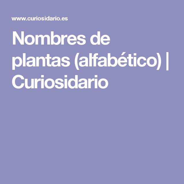 Nombres de plantas (alfabético) | Curiosidario