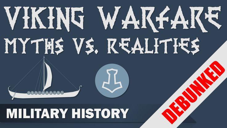 [Debunked] Viking Warfare - Myths vs. Realities