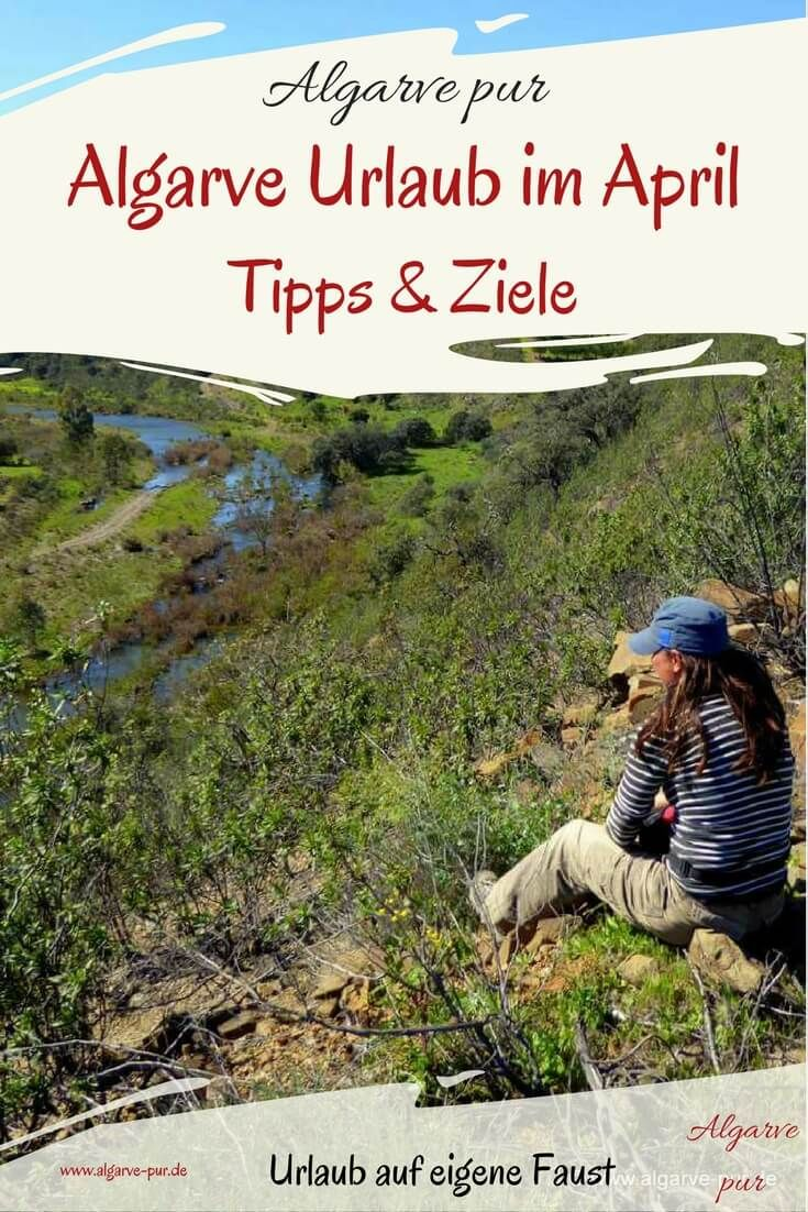 Algarve Urlaub im April: Der April ist die beste Zeit für einen Wanderurlaub! Meine Tipps & Ziele für einen gelungenen Aktivurlaub in der Algarve, Portugal