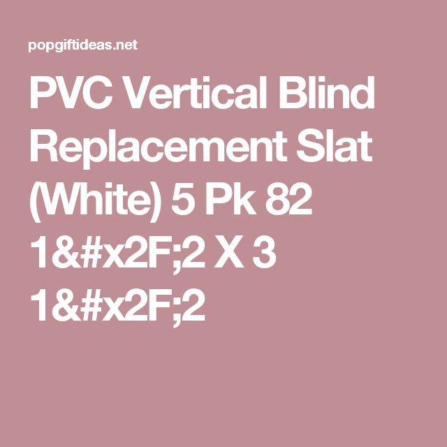 PVC Vertical Blind Replacement Slat (White) 5 Pk 82 1/2 X 3 1/2