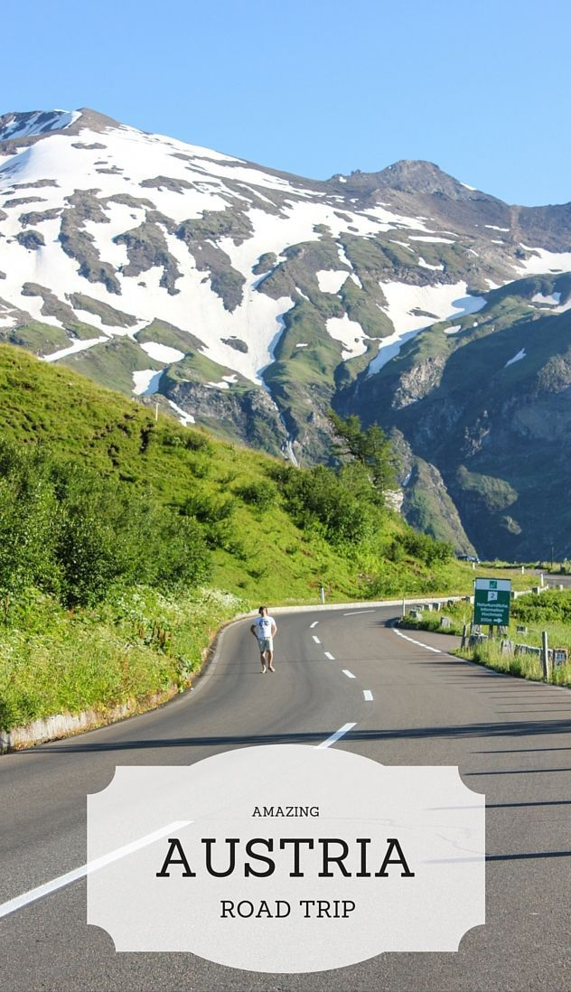 Which road to take for amazing road trip in Austria?