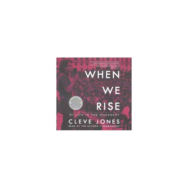 When We Rise : My Life in the Movement: Library Edition (Unabridged) (CD/Spoken Word) (Cleve Jones)