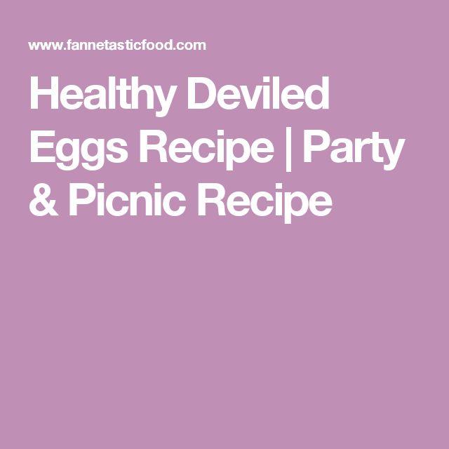 Healthy Deviled Eggs Recipe | Party & Picnic Recipe