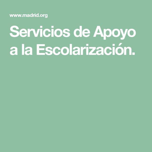Servicios de Apoyo a la Escolarización.