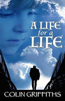 A Life for a Life by Colin Griffiths